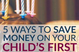 One-year-old birthdays are special, but are they special enough to warrant spending tons of money on? Here are 5 ways to save money on your child's first birthday party - go simple instead.