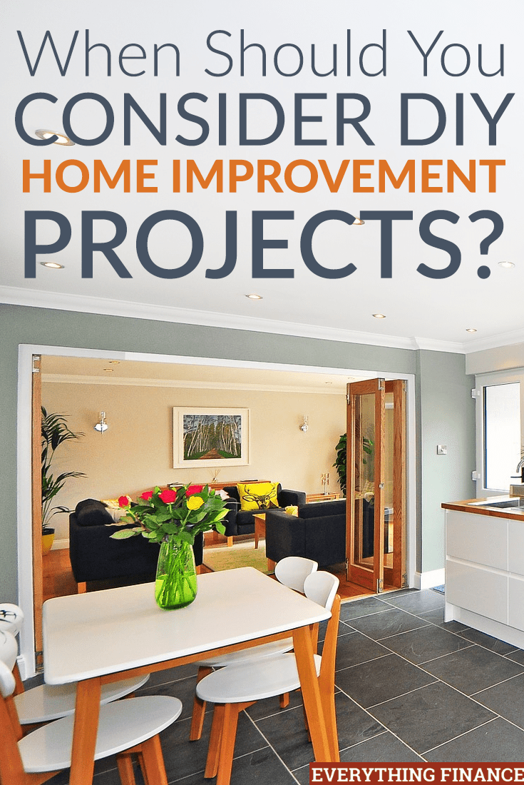 Thinking About Making A List Of Diy Home Improvement Projects? Here's What  To Consider To