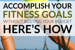 Want to accomplish fitness goals without spending a ton of money? Your health doesn't have to come at a price. Here's how to improve it on a budget.
