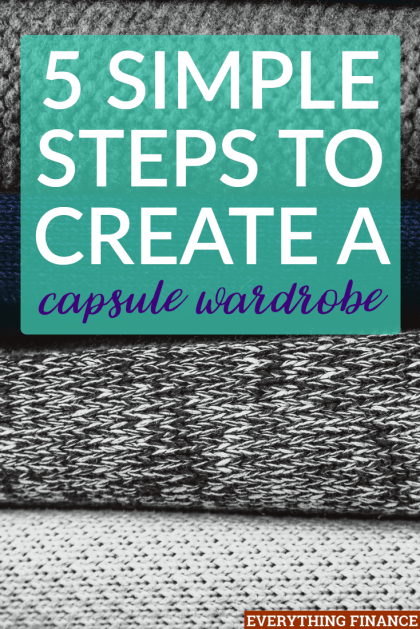 "Follow these five steps to create your first capsule wardrobe. It'll make your life easier so you'll never have ""nothing to wear"" moments ever again."