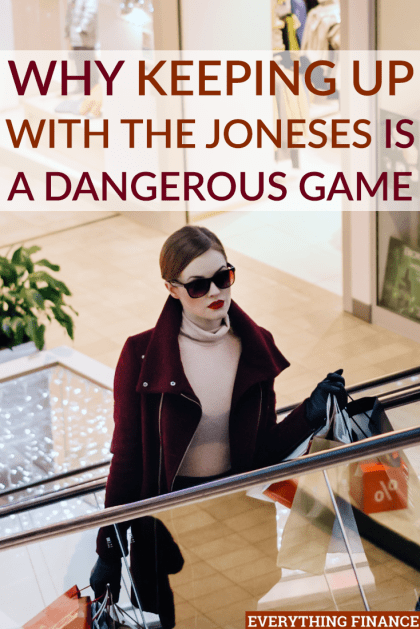 "You've likely heard the expression ""keeping up with the Joneses"". But what does it really mean? Here's why keeping up with the Joneses is a bad idea!"