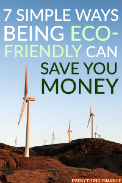 Being eco-friendly is not only good for the environment, but it can also help you save money. Here are a few ways to be eco-friendly and help your finances.
