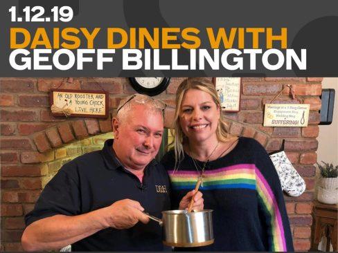 Daisy Dines with Geoff Billington
