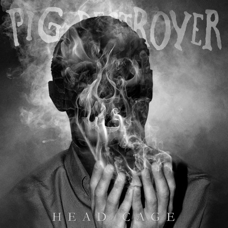 """Pig Destroyer - """"Head Cage"""" (cover)"""