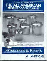 Cooking and Canning with The All American Pressure Cooker/Canner, Instruction and Recipe Book (610500)
