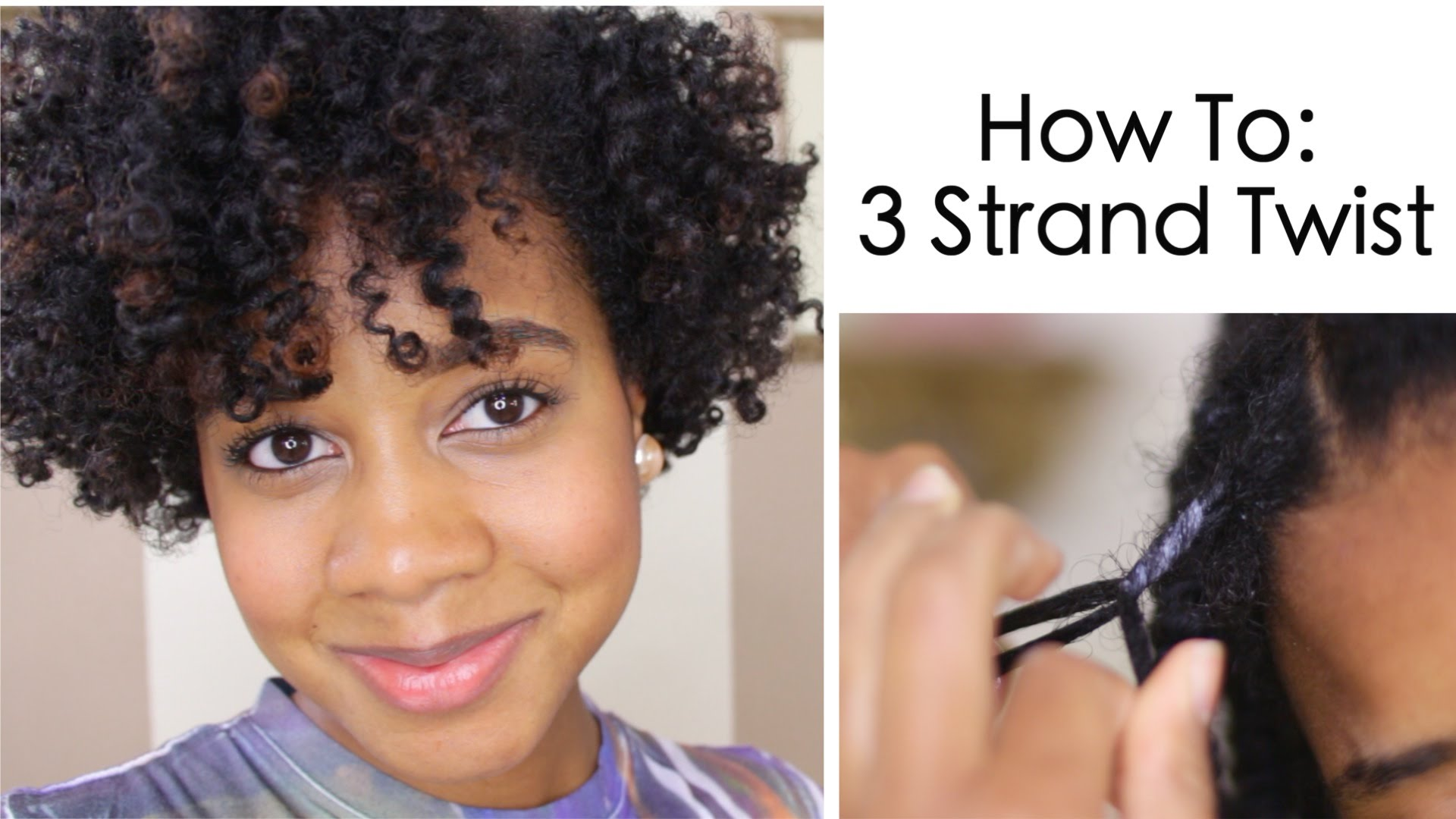 How To 3 Strand Twist On Natural Hair Everything Natural Hair