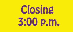Early Closing 3pm @ Everything Scrapbook & Stamps | Lake Worth | Florida | United States