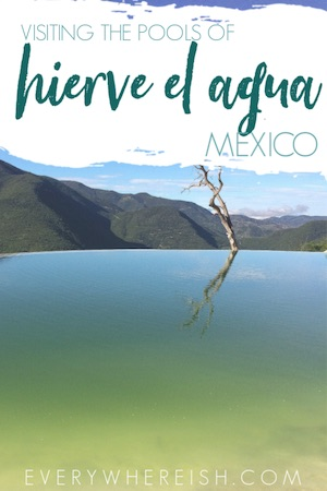 DIY Hierve el Agua Tour: How to Get to Hierve el Agua from Oaxaca City