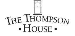 The Thompson House will be housing some of the cast & crew while Evesdropping is filming.