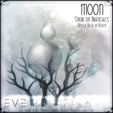 E.V.E (V) MOON Snow on Branches Winter Bush Black 01
