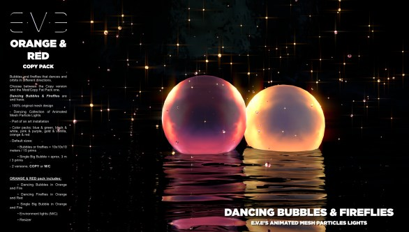 E.V.E {V} Dancing Bubbles and Fireflies {Orange and Red Pack}