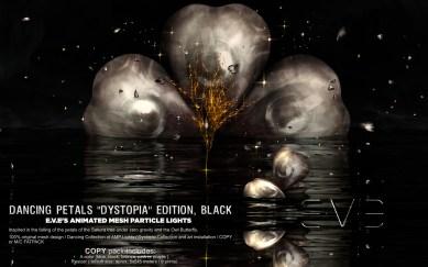E.V.E {V} Dancing Petals Black Dystopia Edition