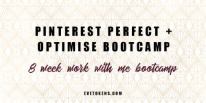 Join me on my 8 week Pinterest Optimise and Perfect Bootcamp! This 8 week work with me bootcamp is for small business owners in need of further help upgrading their Pinterest business account to start seeing some real results. If you're a small business owner ready to upgrade your Pinterest marketing efforts, join me for 8 weeks and get all the help you need to make your Pinterest account successful.