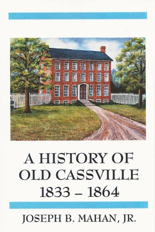 A History of Old Cassville 1833-1864