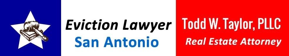Eviction San Antonio Attorney Todd Taylor PLLC