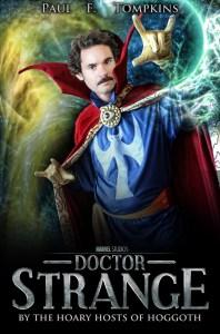 Paul F. Tompkins is Dr Strange!