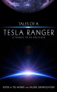 Tales of a Tesla Ranger