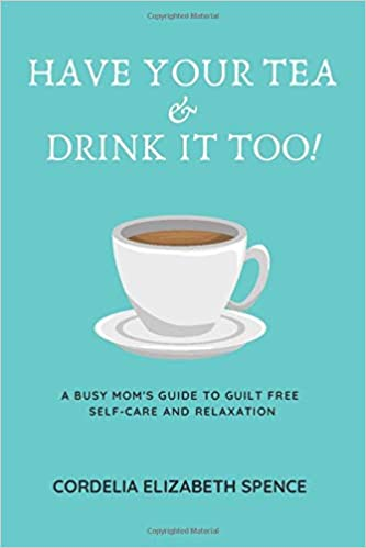 Book Review: Have Your Tea & Drink it Too!