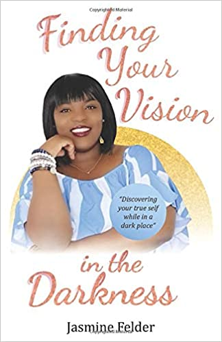 Book Review: Finding Your Vision in the Darkness