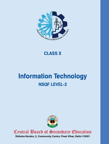 Download Information Technology (Code-402)(462) CBSE Text e-Book for class 10. Vocational IT. Nsqf Level-2 Class 10 CBSE ebook Download.