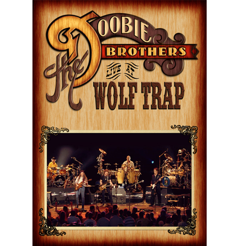 Doobie Brothers  Live at Wolf Trap DVD