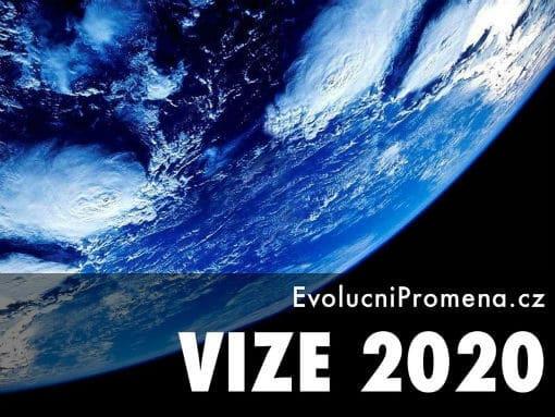 Vize 2020 Evoluční Proměna
