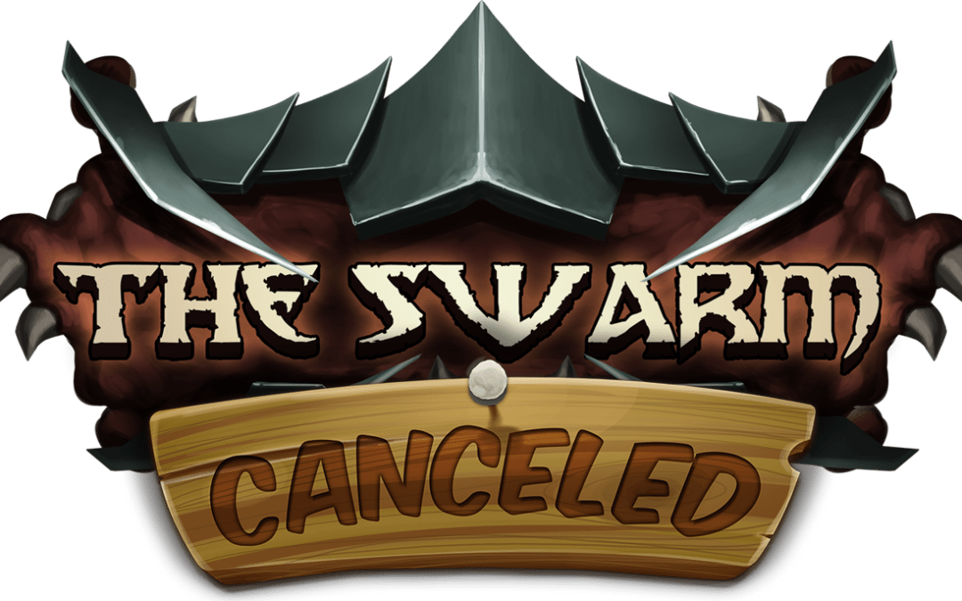 The Swarm Canceled