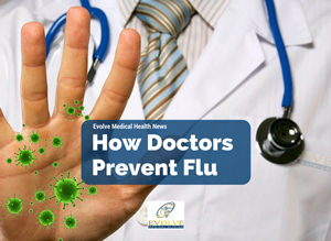 How Doctors Prevent Flu