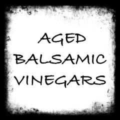 Barrel Aged Italian Balsamic Vinegars