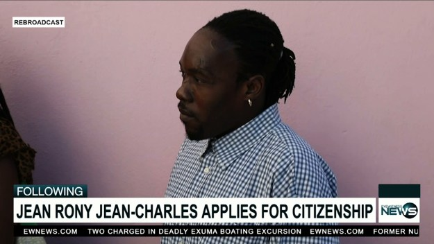 Jean Rony applies for Bahamian citizenship
