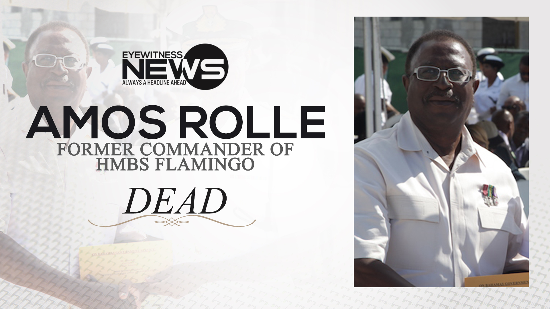 RBDF extends condolences to family of Senior Commander (Retired) Amos Rolle