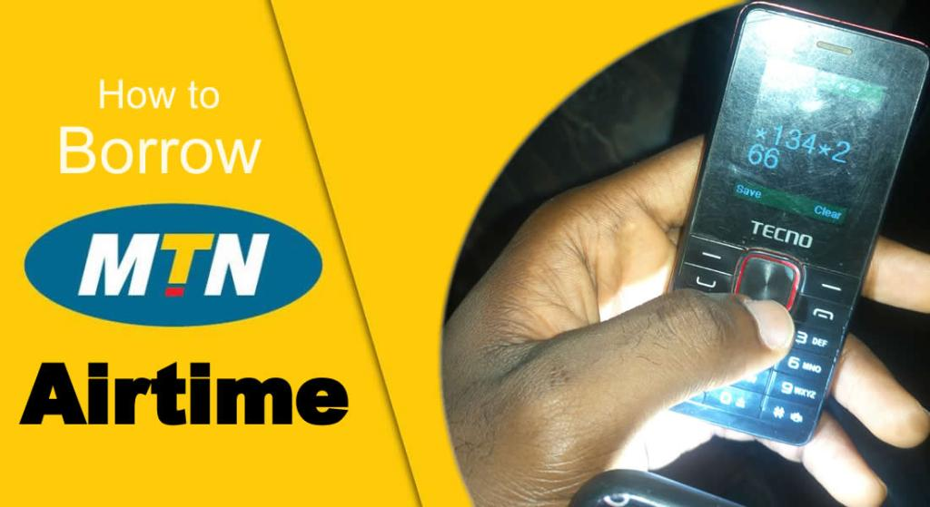 Borrow MTN Airtime Credit and Pay Later