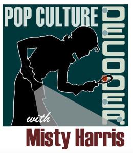 Pop Culture Decoder with Misty Harris