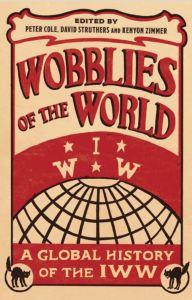Wobblies IWW Labour