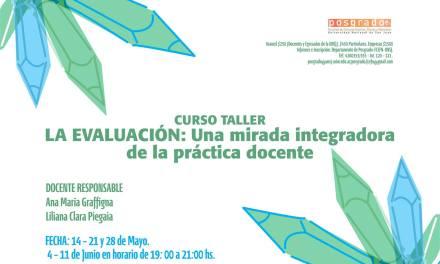 """Curso Taller, """"La Evaluación: Una mirada integradora de la práctica docente"""""""