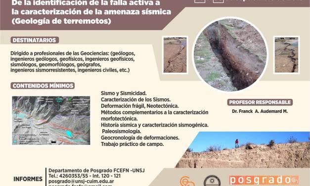 Curso de Posgrado: De la identificación de la falla activa a la caracterización de la amenaza sísmica (Geología de terremotos)
