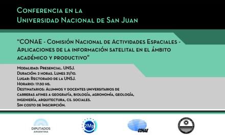 Conferencia: CONAE- Aplicaciones de la información satelital en el ámbito académico y productivo