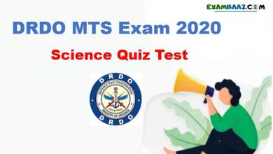 Photo of DRDO MTS Exam Quiz Test | Science Questions for DRDO MTS