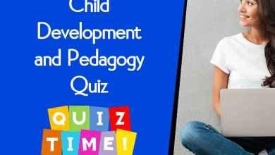Photo of Child Development and Pedagogy Quiz For CTET