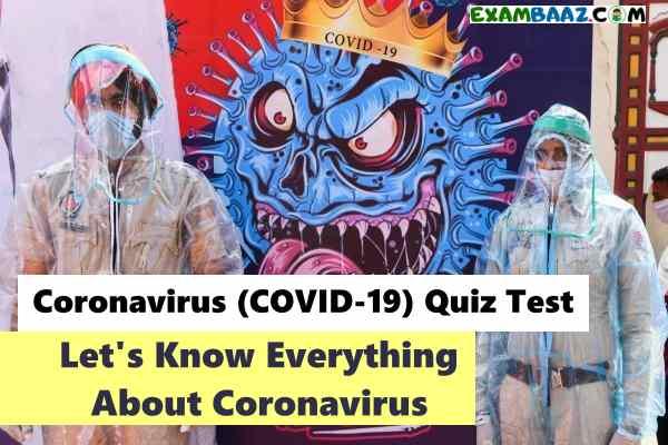 Coronavirus (COVID-19) Top GK Questions