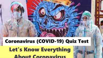 Photo of Coronavirus (COVID-19) Top GK Questions: Let's Know Everything About Coronavirus