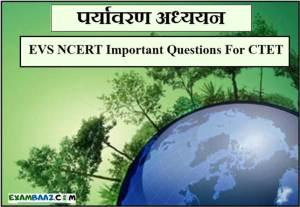EVS NCERT Important Questions