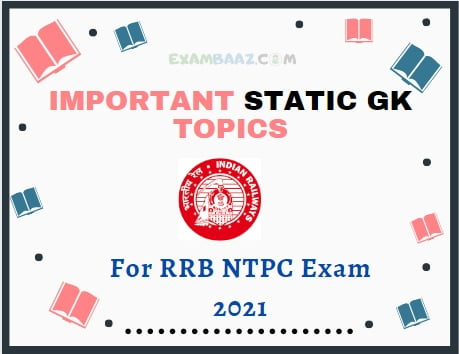 Important Static GK Topics For RRB NTPC