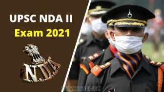 UPSC NDA 2 Exam 2021: Syllabus, Exam Pattern & Selection Process