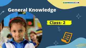 GK Questions for Class 2 in Hindi | छोटे बच्चों के लिए सामान्य ज्ञान प्रश्न उत्तर