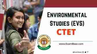 EVS Pedagogy: CTET परीक्षा मे पर्यावरण के ये प्रश्न बार-बार पूछे जाते है, इन्हे जरूर पढ़ लें