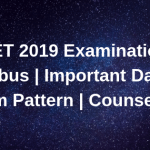 NEET 2019 Examination Syllabus Important Dates Exam Pattern Counselling Seats