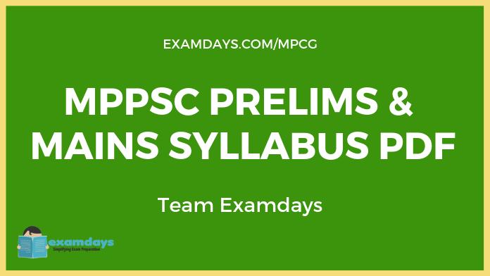 Download MPPSC Prelims Mains Syllabus PDF mppsc syllabus 2019