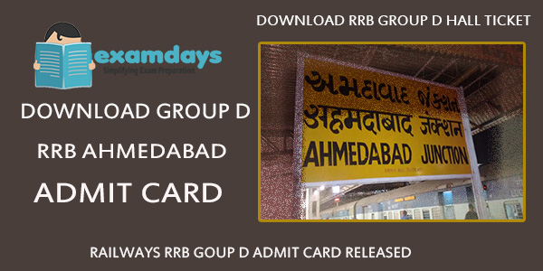 RRB Ahmedabad Admit Card - Group D