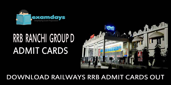 Download RRB Ranchi Group D Admit Card